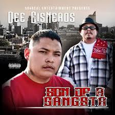 Dee Cisneros - Son of a Gangsta